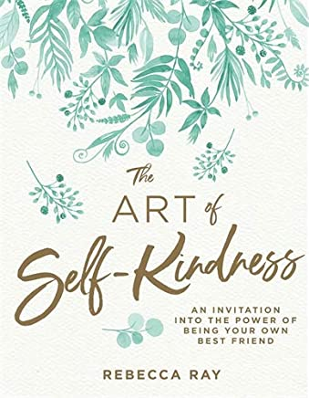 The Art of Self-kindness