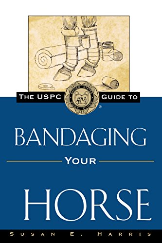 The USPC Guide to Bandaging Your Horse (United States Pony Club Guides) (English Edition)