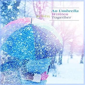 An Umbrella Written Together
