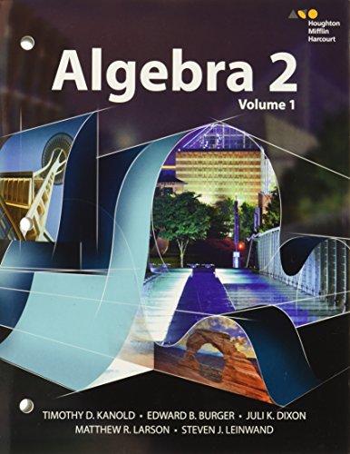 HMH Algebra 2: Interactive Student Edition Volume 1 2015