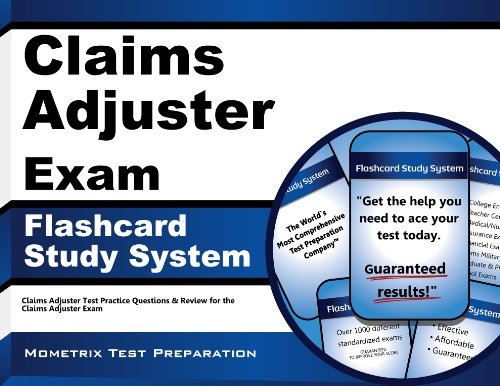 Claims Adjuster Exam Flashcard Study System Claims Adjuster Test Practice Questions Review For The Claims Adjuster