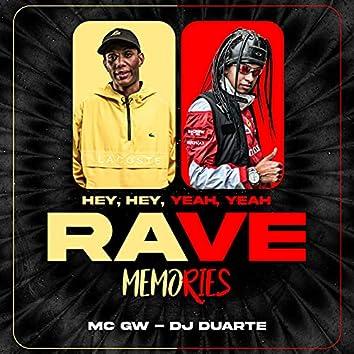 Rave Memories - Hey, Hey, Yeah, Yeah
