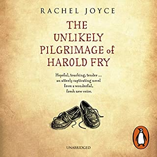The Unlikely Pilgrimage of Harold Fry                   By:                                                                                                                                 Rachel Joyce                               Narrated by:                                                                                                                                 Jim Broadbent                      Length: 9 hrs and 57 mins     168 ratings     Overall 4.6