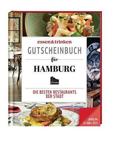 essen & trinken – Gutscheinbuch für Hamburg: Die besten Restaurants der Stadt