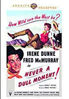 Never a Dull Moment [DVD]