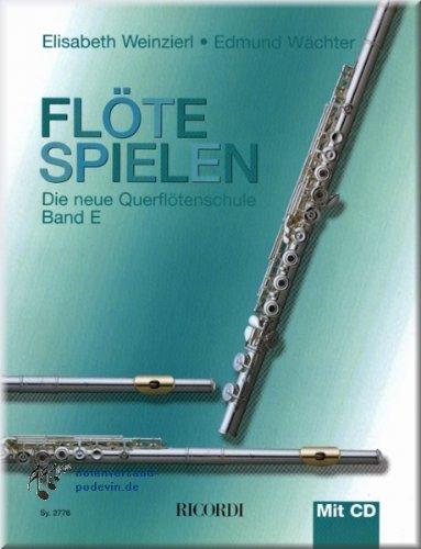 Flöte spielen (Titolo in tedesco, volume E – corso di flato traverso con CD – note per flauto [Note musicali]