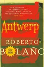 By Roberto Bolano Antwerp