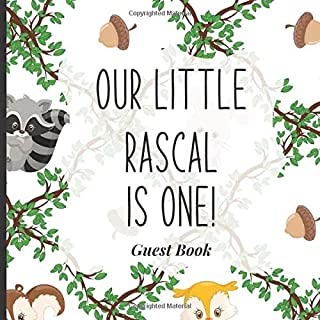Baby First Birthday Guest Book To Sign - Our Little Rascal is One!: Unique 1st Birthday Theme Decorations to Match Your In...