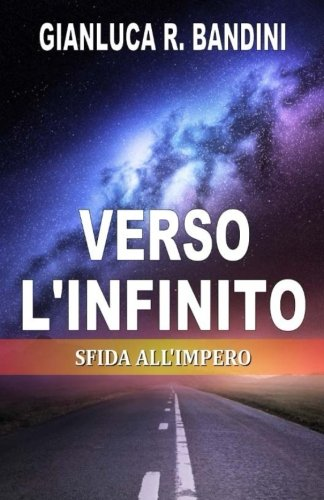 Verso l'Infinito (3): Sfida all'Impero