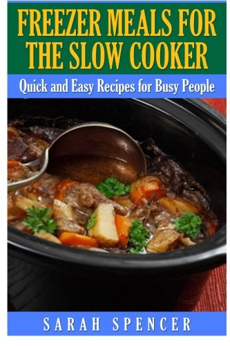 Price comparison product image Freezer Meals for the Slow Cooker
