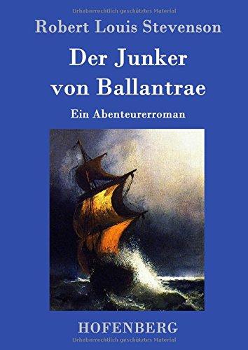 Buchseite und Rezensionen zu 'Der Junker von Ballantrae: Ein Abenteurerroman' von Robert Louis Stevenson