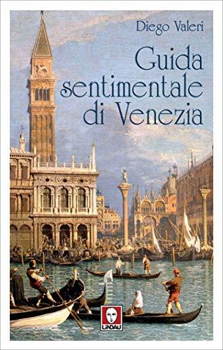 Guida sentimentale di Venezia (Italian Edition)