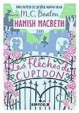 Hamish Macbeth 8 - Les flèches de Cupidon