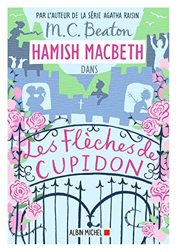 Hamish Macbeth 8 - Les flèches de Cupidon (Fren... [French] 2226444610 Book Cover
