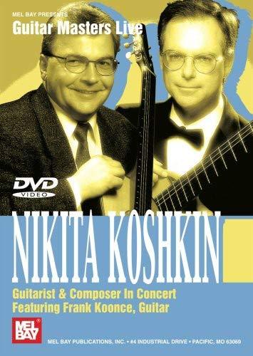 Nikita Koshkin Guitarist & Composer: In Concert. Für Gitarre