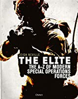 The Elite: The A-Z of Modern Special Operations Forces