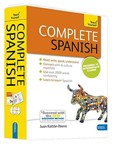 Complete Spanish Beginner to Intermediate Course: Learn to read, write, speak and understand a new language (Teach Yourself)