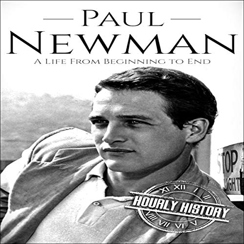 Paul Newman (A Life from Beginning to End) cover art