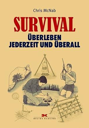 Survival: Überleben - jederzeit und überall