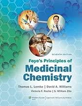 Foye's Principles of Medicinal Chemistry (Foyes Principles of Medicinal Chemistry)