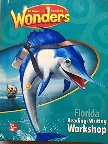Wonders, Florida Reading/Writing Workshop, 2nd Grade Student Textbook