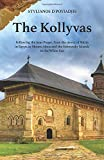 The Kollyvas: Following the Jesus Prayer, from the desert of Nitria in Egypt, to Mount Athos and the Solovetsky Islands in the White Sea