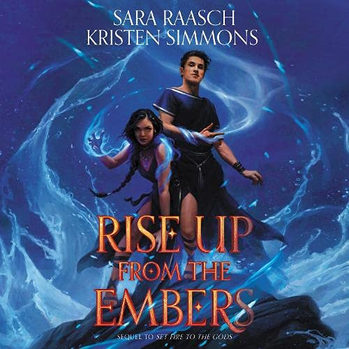 Rise Up from the Embers Audiobook By Sara Raasch, Kristen Simmons cover art