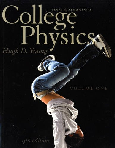 College Physics Volume 1 (Chs. 1-16) (9th Edition)