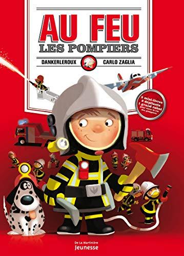 Au feu les pompiers !. 3 mini-livres, 2 dépliants, 1 grand rabat pour vivre la vie des pompiers