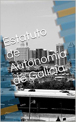 Estatuto de Autonomía de Galicia: e.m.a