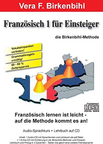 Französisch für Einsteiger Teil 1. Audio-CD plus pdf-Handbuch auf CD-ROM