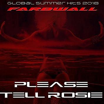 Please Tell Rosie (Global Summer Hits 2016)