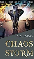 Chaos Storm (The Flight of the Griffin Book 2)