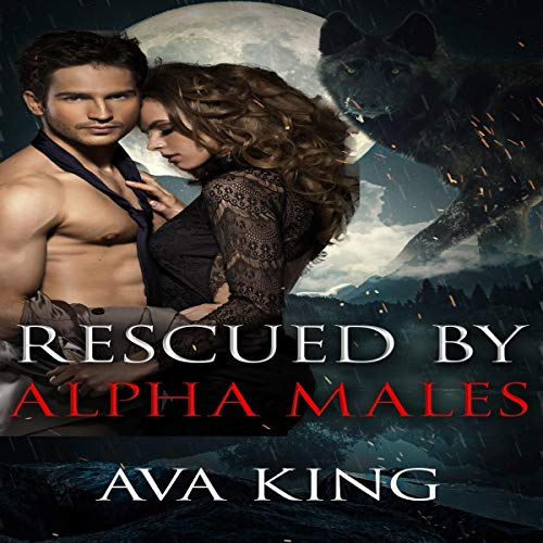Rescued By Alpha Males audiobook cover art