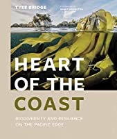 Heart of the Coast: Biodiversity and Resilience on the Pacific Edge