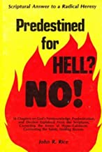 Predestined for Hell?