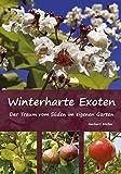 Winterharte Exoten: Der Traum vom Süden im eigenen Garten