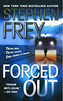 Forced Out: A Novel by [Stephen Frey]