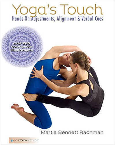 Yoga's Touch: Hands-On Adjustments, Alignment & Verbal Cues (Fixed Layout) (English Edition)