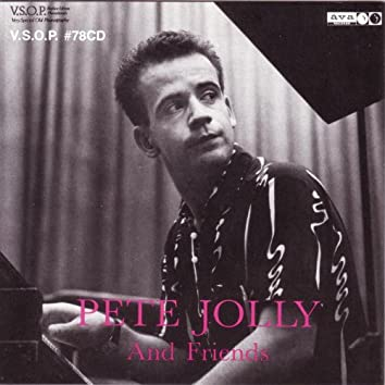 Pete Jolly Trio & Friends