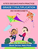 Kite's 150 Days Math Practice: Grade 7 Multiplication - 150 Worksheets: Multiplication of decimal number up to thousandths by single digit number (English Edition)