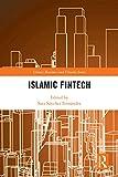 Islamic Fintech (Islamic Business and Finance Series) (English Edition)