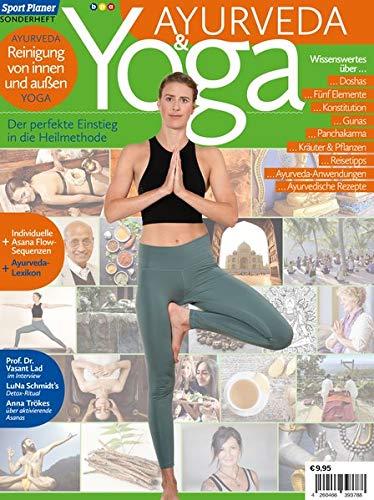 Yoga und Ayurveda: Der perfekte Einstieg in die Heilmethode