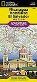 Nicaragua, Honduras, and El Salvador (National Geographic Adventure Map, 3109)