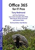 Office 365 for IT Pros (2020 Edition): The comprehensive guide to Microsoft's Cloud Office System (English...