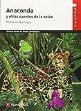 Anaconda y Otros Cuentos de la Selva (Spanish Edition) by Horacio Quiroga(2003-01)