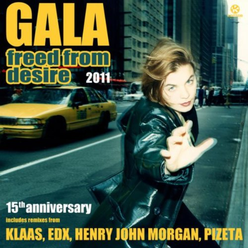 Freed from Desire 2011 (The 15th Anniversary Remixes)