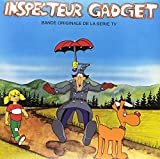 Inspecteur Gadget (Inspector Gadget) (Soundtrack From the Original TV Series)