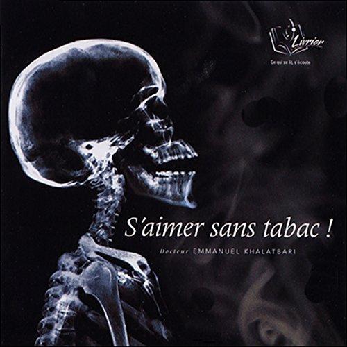Couverture de S'aimer sans tabac !
