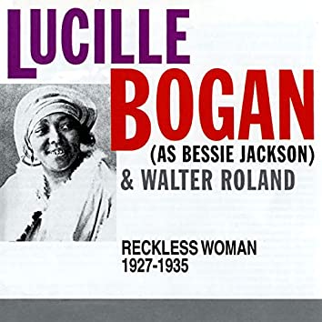 Reckless Woman: 1927-1935